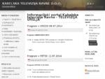 Informacijski portal Kabelske televizije Ravne - TELEVIZIJA URŠLJA