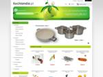 Kuchlandia. pl - akcesoria kuchenne, garnki, patelnie i noże kuchenne