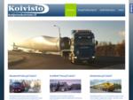 Kuljetus P Koivisto Oy | Monipuolista kuljetuspalvelua Lapista.
