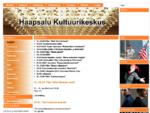 Haapsalu Kultuurikeskus - Avaleht