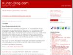 Kunst Blog. com | Kunst und Kritik | Kunst Blog, Kunstblog, Artblog