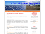 La vera certificazione energetica per tutta la Toscana, Lucca, Pisa, Livorno, Grosseto, Firenze a ...
