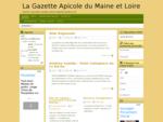 La Gazette Apicole du Maine et Loire - ASAD49- Association Sanitaire Apicole Départementale du 49.