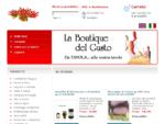 La Boutique del Gusto - vendita online di prodotti tipici toscani e dell enogastronomia italiana