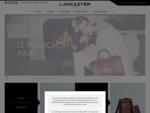 Lancaster Maroquinerie - Site Officiel Lancaster - Paris