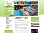 Camping Albenga - Parco Vacanze - Campeggi Albenga - Campeggio in Riviera Ligure - Villaggi Turistic