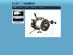 LazyFishing. gr - Ηλεκτρικοί Μηχανισμοί Ψαρέματος - Welcome to the Frontpage