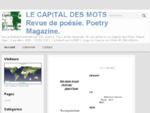 LE CAPITAL DES MOTS. Revue de poésie. Poetry Magazine. - Revue litteacute;raire animeacute;e par