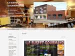 Le Buffet Gourmand - Accueil