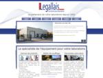 Legallais Le spécialiste de l'équipement de laboratoire