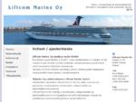 Liftcom Marine Oy | Hissit, liukuportaat ja automaattiovet. [Myynti ja huolto. Kone, Valmet, O