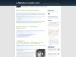 Litterature audio. com 124; Livres audio gratuits agrave; eacute;couter et ...