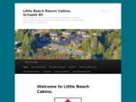 Little Beach Resort - Ucluelet - on West Coast of Vancouver Island, British Columbia