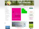 Loc'h Nature - La nature à l'état pur !