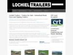 The Famous Lochiel Trailers - Trailers For Sale