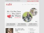 Love Your Pet Dog Walking, Dog Grooming, Pet Minding