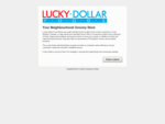 Lucky Dollar - Your Neighbourhood Grocery Store