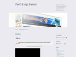 Prof. Luigi Pasini   Docente di Matematica Applicata 8211; Esaminatore ECDL Core e Advanced Level