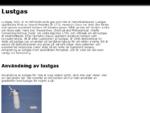 Lustgas, användning av lustgas och dess risker