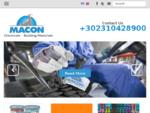 Macon Εισαγωγή και εμπορία σύγχρονων δομικών υλικών και υψηλής ποιότητας πρώτων υλών για ενισχυμένα ..