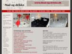 Madopskrifter og drinksopskrifter til alle - Mad og drikke www. mad-og-drikke. dk - opskrifter og .