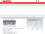 MAFEL s. r. l. - Metalmeccanica e lavorazione lamiera - Concorezzo Milano