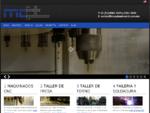 MCT ofrece la mayor gama de Maquinados Industriales, Pailería y Soldadura en Monterrey. Equipo de