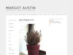 Margot Austin - blog