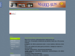 Strona głà³wna - Marki-SunMarkizy, Rolety zewnÄtrzne, Å»aluzje, Moskitiery
