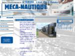 Meca - Nautique A Arzal - Port de plaisance - Morbihan 56 - Bretagne sud Vente de bateau à moteur e