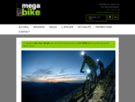 Megabike   Votre spécialiste du cycle