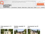 Meistro Namai - mediniai nameliai, mediniai namai, vasarnamiai, pirtys