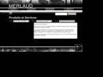 MERLAUD - Sonorisation Public Address - Produits et Services