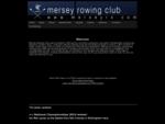 Mersey Rowing Club - Mersey RC Homepage