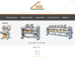 M I B bull; Máquinas Industriais para Bordados