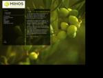 MIHOS OLIVE OIL Εξαιρετικά Παρθένο Ελαιόλαδο Η εταιρεία μας