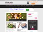 Mince. fr, site des régimes minceur de la diététique et de la perte de poids.