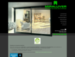 Miraluver - Fabrication pose neuf ou rénovation menuserie aluminium