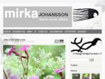Mirka Johansson -Nainen kuvien takana Kvinnan bakom bilderna