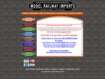 Model Railyway Imports - British Railway Locomotives, Trains, Rolling Stock and other Hobby Railwa