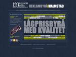 Webbyrå Reklambyrå i Halmstad, Halland - reklam, annonser, hemsidor, trycksaker. Snabbhet, en