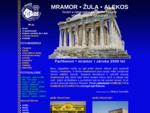 Mramor - žula - Alekos - kvalitní přírodní mramor, Brno