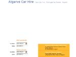 Algarve Car Hire Portugal. Quality Faro Car Hire Algarve, cars deliver Faro airport, Lisbon, Porto ...