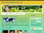 Diomio Diomio, il sito italiano per vivere meglio la propria Fede