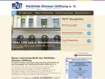 Mathilde Zimmer Stiftung e. V. - àœber 100 Jahre Nächstenliebe. Wohnheime für Senioren, Pflegehe