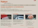 Nakon GmbH   Nachunternehmerberatung - Verwaltung - Zertifizierung mit System