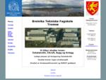 Breivika Tekniske Fagskole, Tromsoslash;, Fagskolen Troms