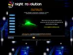 Location Sono-Eclairage, Animation Night Revolution