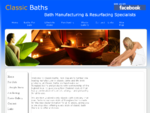 Classic Baths, New Zealand's leading manufacturers in fibreglass baths and deluxe sun loungers