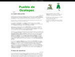 Sitio Oficial del Pueblo de Ocotepec, Cuernavaca Morelos Mexico.